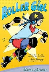 Roller Girl, by Victoria Jamieson