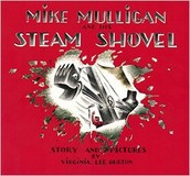 Mike Mulligan & His Steam Shovel