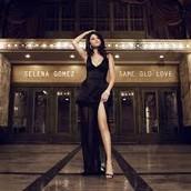 Same Old Love By: Selena Gomez