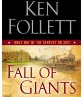 Fall of Giants (The Century Trilogy #1) by Ken Follett