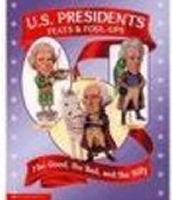 U.S. Presidents Feats & Foul-Ups by Nell Fuqua