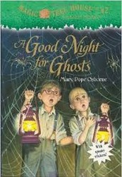 A Good Night for Ghosts by Mary Pope Osborne