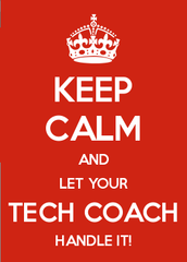 Let Your Tech Coach Help You!