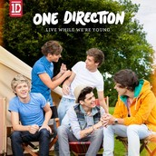 Live While Were Young!