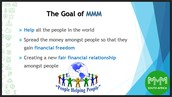 The Goal of MMM