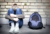 Bullying and homelessness!