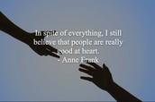 - Anna Frank