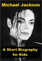 Michael Jackson's biography for kids