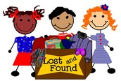PLEASE CHECK THE LOST & FOUND!