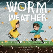Come celebrate with local children's book author, Jean Taft, as she debuts her picture book WORM WEATHER.