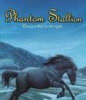 Phantom Stallion - IL 4-7; RL 5-7