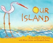 Our Island by Alison Lester and Elizabeth Honey