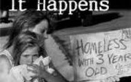 Families are becoming homeless everyday
