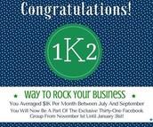 Way To Go 1K2 Group Earners!