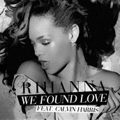 "Song 4. ""We found Love"" by RIhanna"