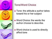 Tone and Word choice