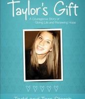 Taylor's Gift - Todd & Sarah Storch
