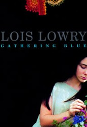 Gathering Blue by Lois Lowery