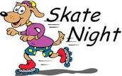 SKATE NIGHT...Thursday, May 12th