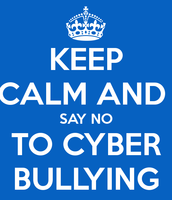SAY NO TO CYBERBULLYING