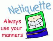 Digital Etiquette/Netiquette