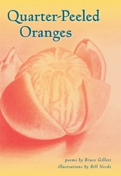 Quarter Peeled Oranges: A Poet and Illustrator Collaboration