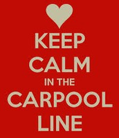Notes on the Carpool Line....