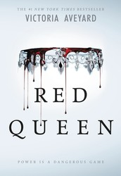 The Red Queen, by  Victoria Aveyard