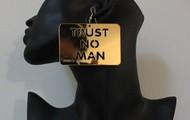 Trust No Man earrings