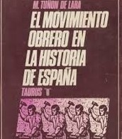 El movimiento obrero en la historia de España