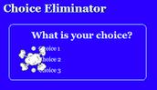 Choice Eliminator