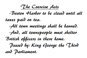 Intolerable Acts also known As the Coericive acts