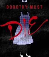 Dorothy Must Die Book Cover