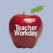 Monday and Tuesday are Teacher Work Days