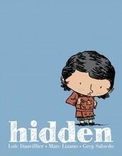 Hidden by Loic Dauvillier, Marc Lizano, and Greg Salsedo