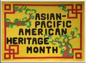 May is Asian-Pacific American Heritage Month