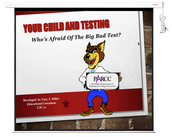 YOUR CHILD AND TESTING