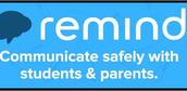 I've started a Remind account for parents/guardians & students
