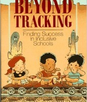 Beyond Tracking: Finding Success in Inclusive Schools