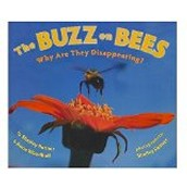 The Buzz on Bees ~ Shelley Rotner and Anne Woodhull