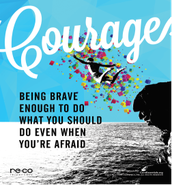 Positive Attitudes Change Everything (PACE) Focus for October:  Courage