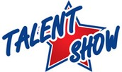 Talent Show Reminder!
