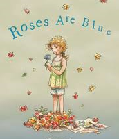 Roses are Blue by Sally Murphy (Stage 2 and 3)