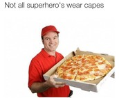 You don't need a cape!