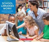 Got Advocacy? School Libraries Work! 2015