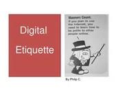 Rule 1: Digital Etiquette