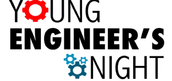 2nd Annual Young Engineer's Night!