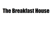We are The Breakfast House