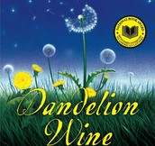 Pre-AP Dandelion Wine Novel Unit