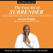 THE LOST ART OF SURRENDER - INTENSIVE CLASS IN OKC